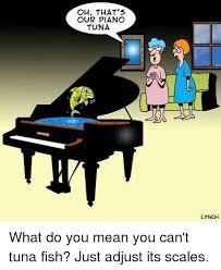 Piano Memes - 25 best memes about piano tuna piano tuna memes