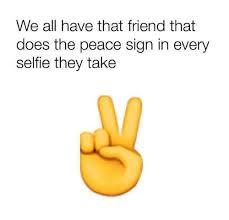 Peace Sign Meme - 25 best memes about peace sign peace sign memes
