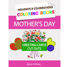 mothers day books s day coloring book greeting cards coloring pages and cut