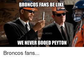 Bronco Memes - 25 best memes about broncos fans broncos fans memes