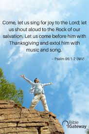 come let us shout for to the lord let us shout to the rock