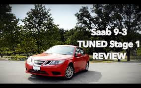 saab 9 3 stage 1 tuned review youtube