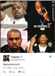 Tupac Memes - treach of naughty by nature attacks kanye west for his alleged tupac