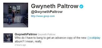 coldplay jokes gwyneth paltrow makes a naughty joke on twitter in quest to get her