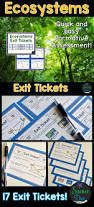 ecosystems exit tickets exit slips exit slips formative