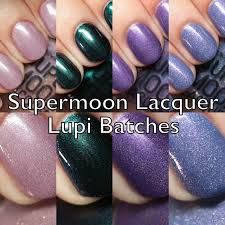 the polished hippy supermoon lacquer lupi batches swatches and