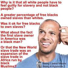 White Power Meme - debunking a white power meme did free blacks really own more slaves