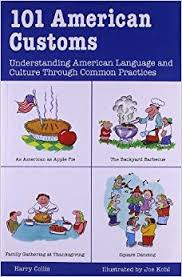 101 american customs understanding language and culture through
