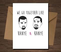 cool valentines cards 16 seriously valentines cards kanye west kanye west