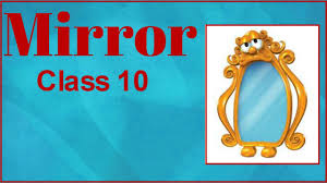 mirror by sylvia plath class 10 explained in hindi youtube