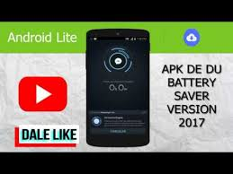 du battery apk apk de du battery saver pro 2017
