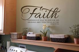 hebrews 11 1 faith live by faith not by sight scripture wall zoom