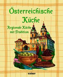 regionale küche österreichische küche regionale küche mit tradition buch neu