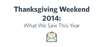 thanksgiving weekend 2014 what we saw this year constant