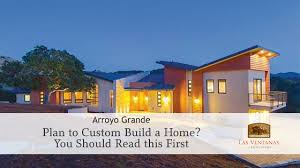 build custom home planning to build a custom home you need to read this