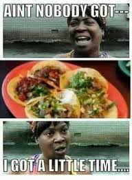 Mexican Food Memes - taco http ift tt 2k8yxc3 funny pinterest humor stuffing