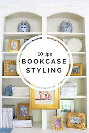 10 tips how to style bookshelves decorating shelves and house