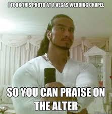 Praise Jesus Meme - i took this photo at a vegas wedding chapel so you can praise on