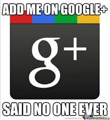 Google Plus Meme - google plus sucks by sinestro meme center