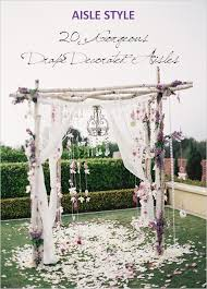 diy wedding arch aisle style 20 gorgeous and diy able drapes chic vintage