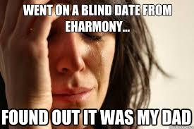 Eharmony Meme - first world problems memes quickmeme