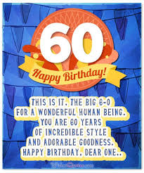 60 years birthday 60th birthday wishes unique birthday messages for a 60 year