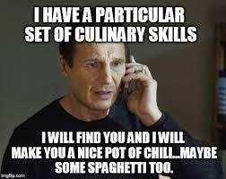 Culinary Memes - set of skills liam imgflip