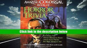 audiobook the amazing colossal book of horror trivia everything