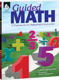 guided math a framework for mathematics instruction teacher