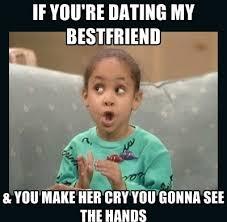 Friend Memes - make her cry best friend meme