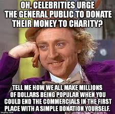 Donation Meme - creepy condescending wonka meme imgflip