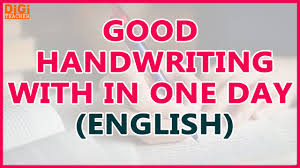 good handwriting with in one day easy ways to improve