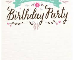 birthday invitations birthday invitations birthday invitations and offering an