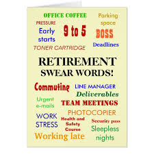 words for retirement cards retirement swear words multicolour card zazzle