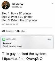 College Printer Meme - 25 best memes about 3d printer 3d printer memes