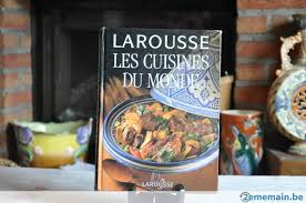 livre larousse cuisine livre larousse cuisine du monde a vendre 2ememain be