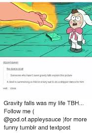 Funny Gravity Falls Memes - 25 best memes about gravity falls gravity falls memes