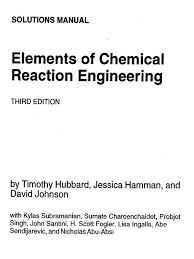 elements of chemical reaction engineering 3rd edition h scott