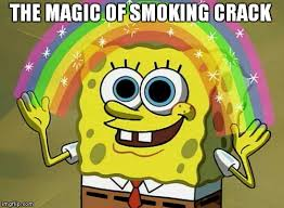 Smoking Crack Meme - imagination spongebob meme imgflip