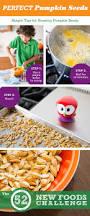 the 52 new foods challenge roasting pumpkin seeds the secret