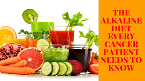 the alkaline diet every cancer patient needs to know immediately