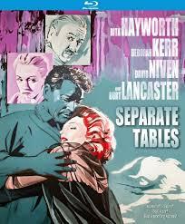 Separate Tables Film Film Friday U0027separate Tables U0027 Starring Rita Hayworth U0026 Burt