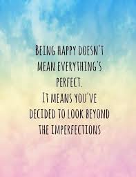 being happy quotes sayings being happy picture quotes