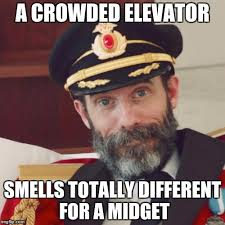 Midget Memes - a crowded elevator smells totally different for a midget