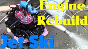 jet ski engine rebuild youtube