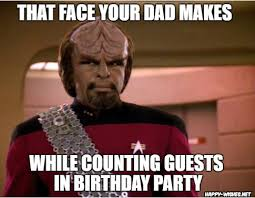 Worf Memes - best funny star trek birthday meme happy wishes