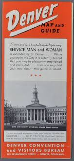 denver visitors bureau c1940s wwii era denver colorado service and brochure