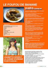 info recette cuisine ivoire biz info n 4 actualité jeannette cuisine