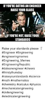 Dating Memes - 25 best memes about dating an engineer dating an engineer memes