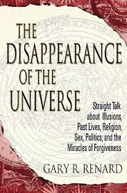 the disappearance of the universe straight talk about illusions